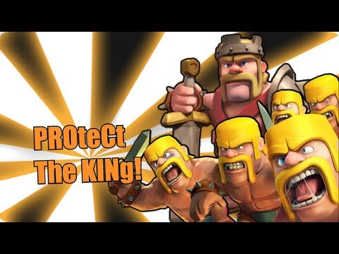 Clash of Clans -PROtect ThE KiNg!!!
