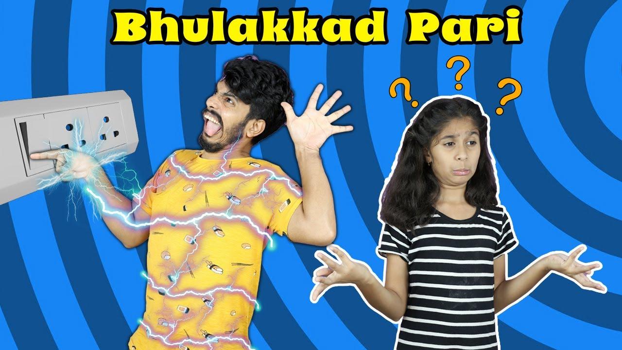 Bhulakkd pari Sab Bhul Gayi | भुलक्कड़ परी  सब भूल गयी  | Pari's Lifestyle