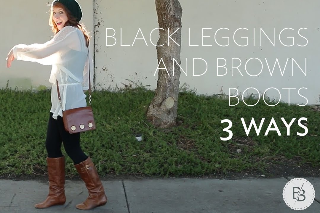 bd188856 Black Leggings and Brown Boots | How To Style | Broke But Bougie