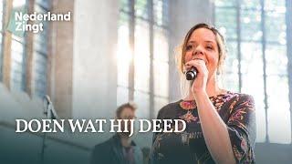 Doen zoals Hij deed (Ode 20) - Nederland Zingt