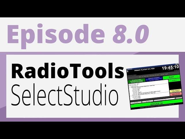 Créer sa radio - Tutoriel - RadioTools : SelectStudio