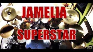 JAMELIA - Superstar - drum cover (HD)