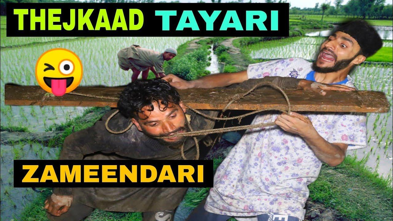 Thejkaad Tayari Zameendari Funny Video By Kashmiri Rounders