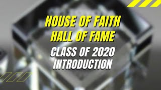 Publication Date: 2020-08-28 | Video Title: House of Faith | Hall of Fame