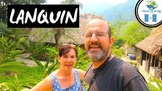 Travelling from Antigua to Lanquin Guatemala (2019) Hostel El Retiro Lodge