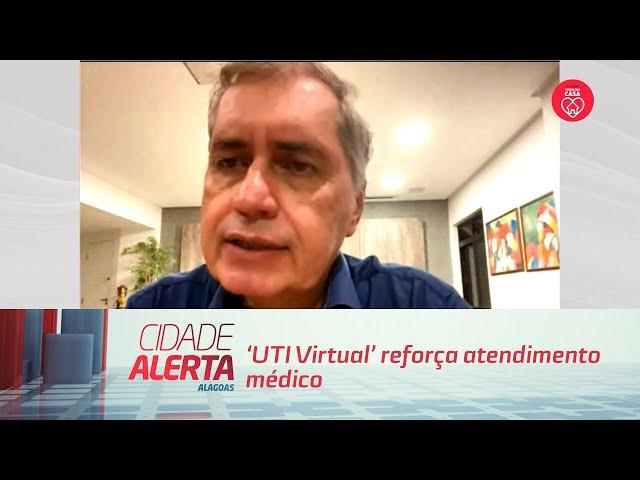 'UTI Virtual' reforça atendimento médico no combate à Covid-19 em AL