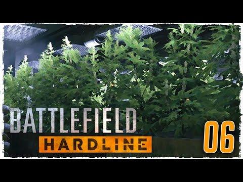 "Battlefield Hardline Walkthrough Ep 06 - ""Left Handed Cigarette Factory!!!"" Campaign Gameplay"