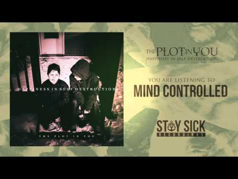 The Plot In You - Mind Controlled