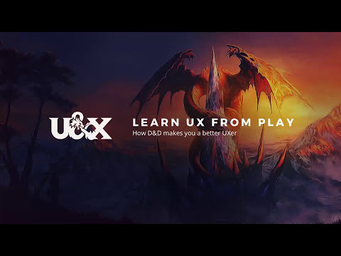 Learn UX From Play: How D&D Can Teach You UX