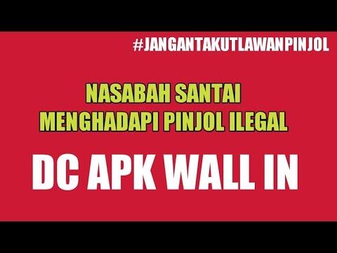 Dc Pinjol Aplikasi Wall In Vs Nasabah Pinjaman Online Ilegal