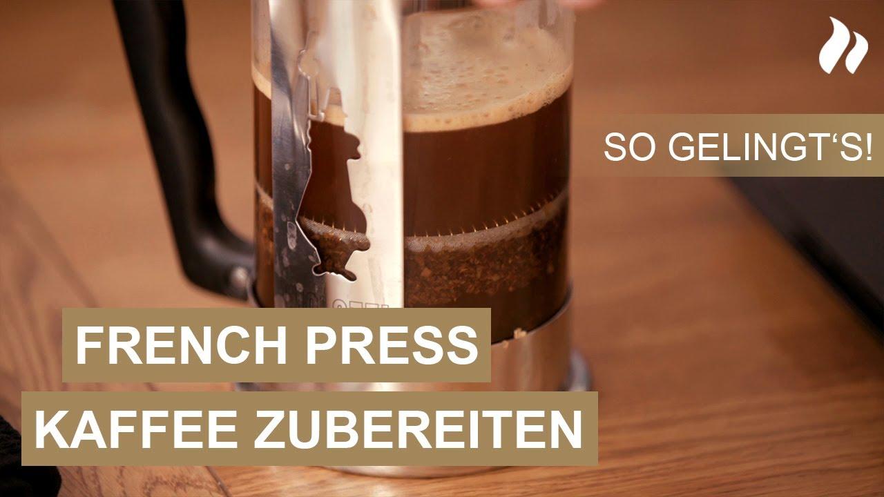 French Press Zubereitung