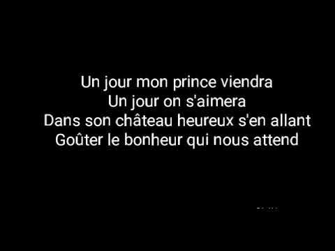 parole chanson un jour mon prince viendra