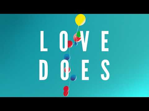 Love Does: Be Not Afraid (10/15/2017)