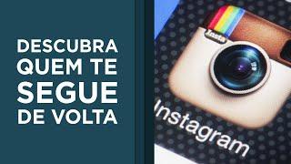 Saiba quem não te segue / te bloqueou no Instagram com um App grátis