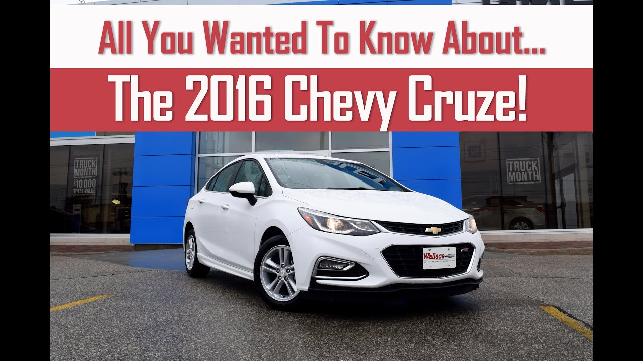 2016 chevy cruze all you need to know youtube