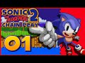 Chain Play: Sonic The Hedgehog 2 - Part 1 - Emerald Hill Zone video