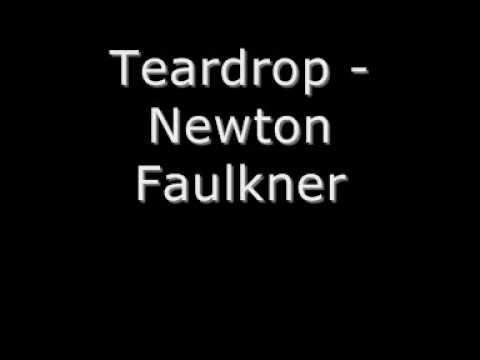 Teardrop - Newton Faulkner (Lyrics in description)