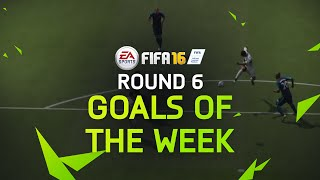 FIFA 16 - Best Goals of the Week - Round 6