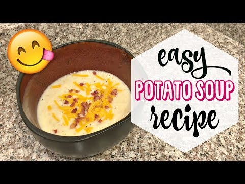 EASY POTATO SOUP | RECIPE FOR A RAINY DAY
