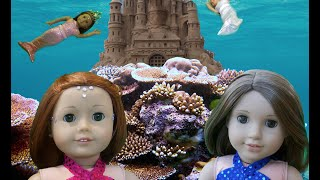 Mermaid Cove--an american girl stopmotion film!
