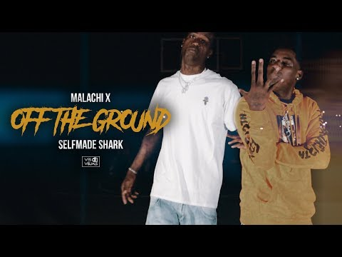 Malachi X - Off The Ground (Feat. Selfmade Shark) (Official Music Video) [Created By @vesvisuals]