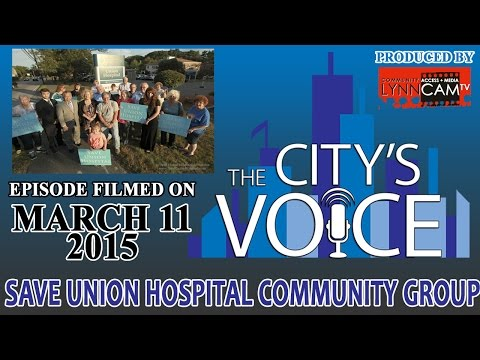 The City's Voice | Save Union Hospital Community Group - March 11, 2015