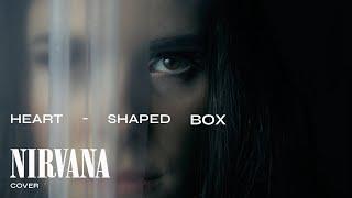 Tanya Barany - Heart-Shaped Box (NIRVANA Cover)
