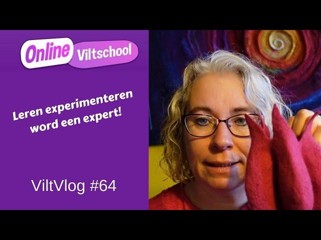 Viltvlog #64 Leren experimenteren, word een expert!