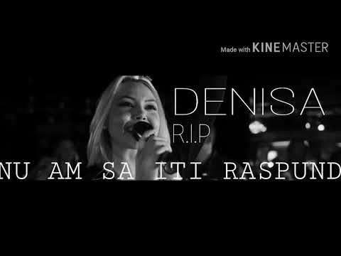 DENISA - nu am sa iti raspund (Official Audio) /R.I.P/ 2018