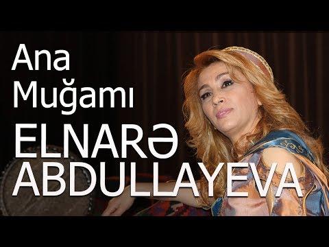 Elnarə Abdullayeva Ana Muğamı Yeni İfa