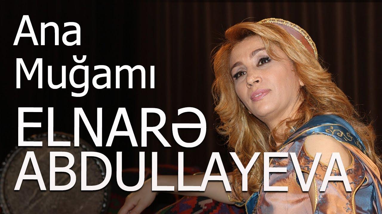 Elnarə Abdullayeva Ana Mugami Yeni Ifa Youtube