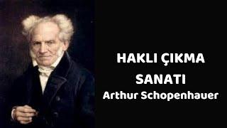 Haklı Çıkma Sanatı Arthur Schopenhauer - Sesli Kitap