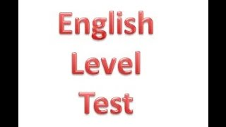 Test your English Level - Part 1 (ข้อ 1-25)