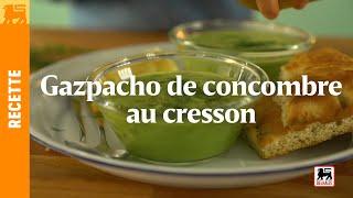 Gazpacho de concombre au cresson