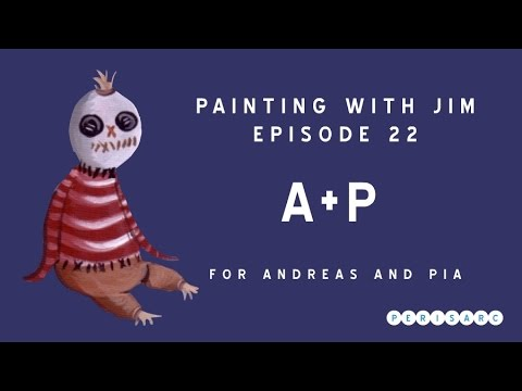 Painting with Jim Ep 23 - A+P