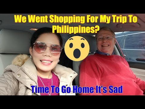 Filipina Married To American Our Life In America - Shopping For Philippines? Time To Go Home So Sad