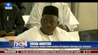 Abubakar Seeks Intervention Of Islamic Scholars To End Social Injustice