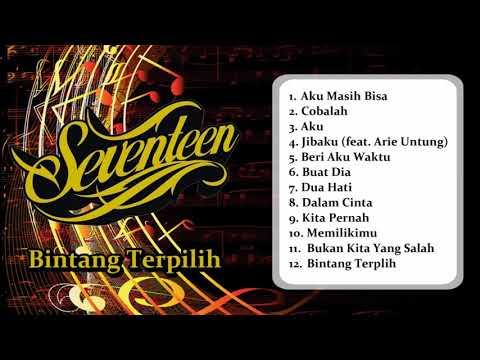 Seventeen - Bintang Terpilih | FULL ALBUM 2003 | Dengerinmusikaja