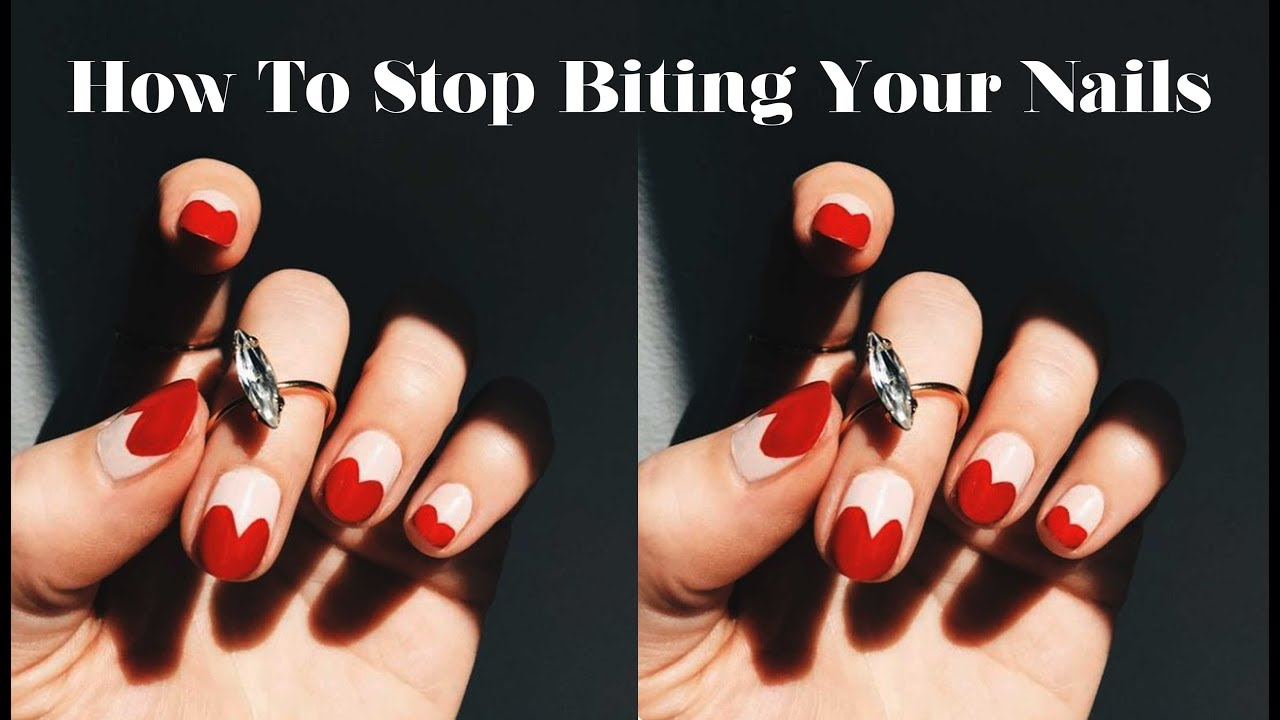 How To Stop Biting Your Nails - YouTube