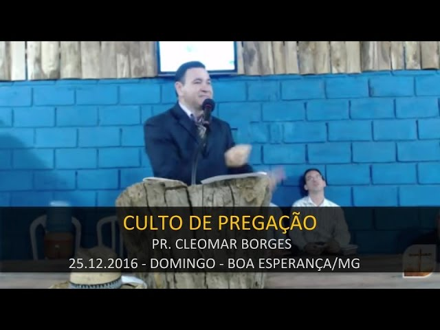 25.12.2016 - Culto Domingo á Noite   Confraternização Boa Esperança/MG