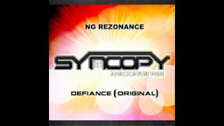 NG Rezonance - Defiance (Original Mix) [Syncopy Recordings]