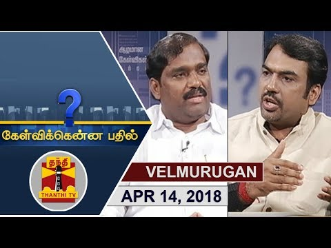 (14/04/2018) Kelvikkenna Bathil | Exclusive Interview With TVK Leader Velmurugan
