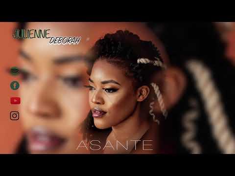 DOWNLOAD JULIENNE DEBORAH – ASANTE ( OFFICIAL AUDIO) AUSTRALIA Mp3 song