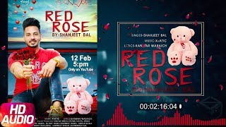 Red Rose (Audio Song)   Shahjeet Bal   Latest Punjabi Song 2018   Speed Records