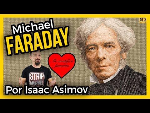 Mi científico favorito 😍: MICHAEL FARADAY por Isaac Asimov  | Ciencias de la Ciencia
