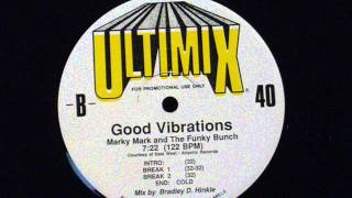 Good vibrations (Ultimix 40) - Marky Mark & The funky bunch