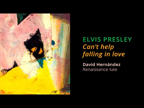 ELVIS PRESLEY: Can't help falling in love (Renaissance lute) | Live recording