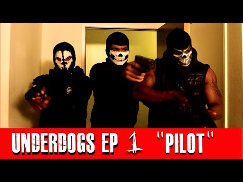 "Underdogs Episode 1 - ""FU*K IT"""