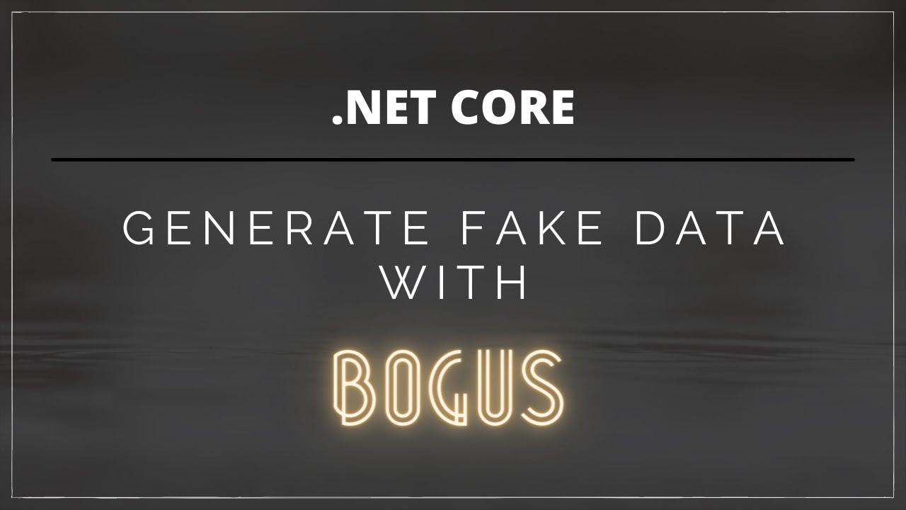 .Net Sahte Data Oluşturma   Generate Fake Data with Bogus