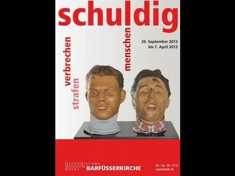 Sonderausstellung Schuldig, Museum für Geschichte/ Barfüsserkirche